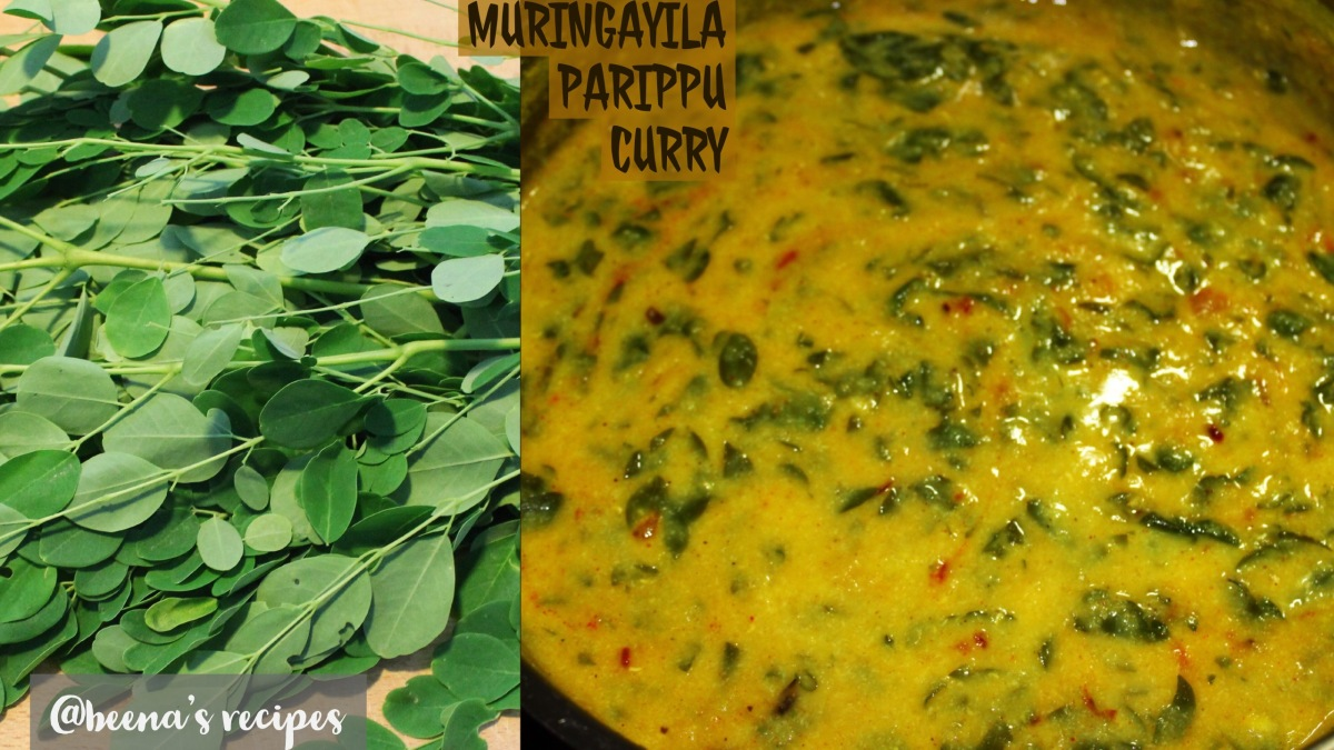 MURINGAYILA PARIPPU CURRY/DAL CURRY WITH DRUMSTICK LEAVES